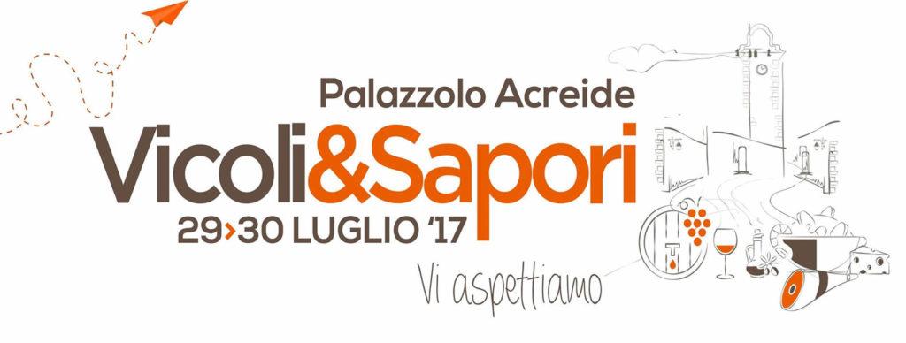 Vicoli & Sapori: ci vediamo presto a Palazzolo!